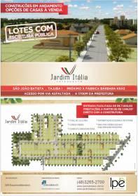 Terrenos - o Sonho da Casa Própria - Loteamento Jardim Itália